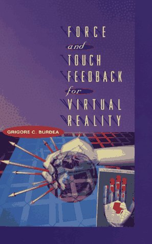 9780471021414: Force and Touch Feedback for Virtual Reality