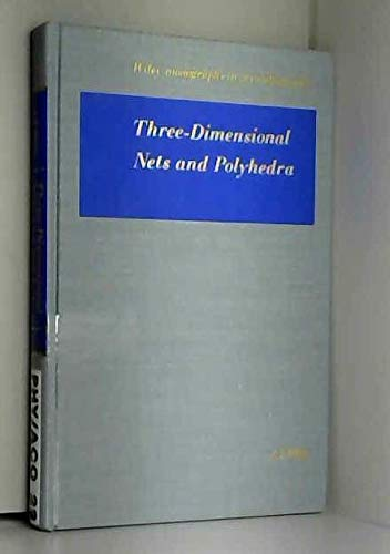 9780471021513: Three-dimensional Nets and Polyhedra (Monographs on Crystallography)