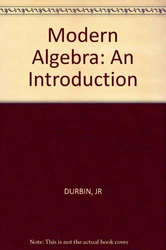 9780471021582: Modern Algebra: An Introduction