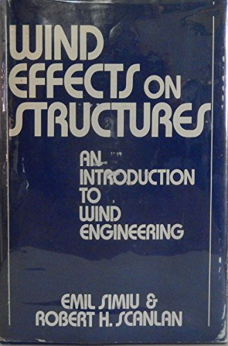 9780471021759: Wind Effect on Structures: An Introduction to Wind Engineering