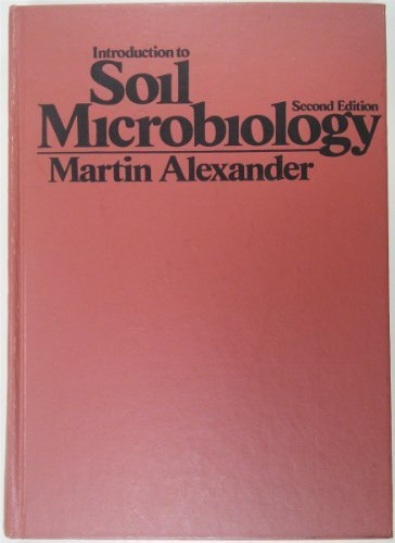 Introduction to Soil Microbiology: Martin Alexander