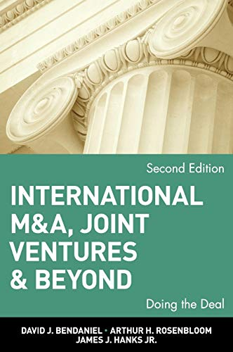 International MA, Joint Ventures and Beyond: Doing the Deal (Hardback): David J. BenDaniel, Arthur ...
