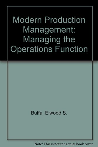 Modern Production Management: Buffa, E S