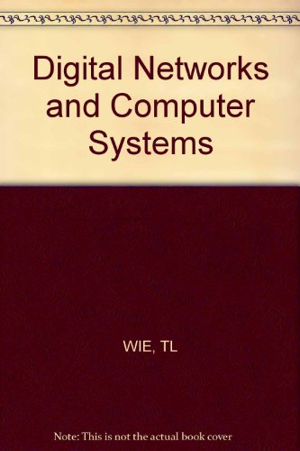 9780471022541: Digital Networks and Computer Systems