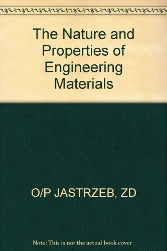 9780471022589: The Nature and Properties of Engineering Materials
