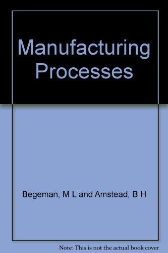 9780471022626: Manufacturing Processes