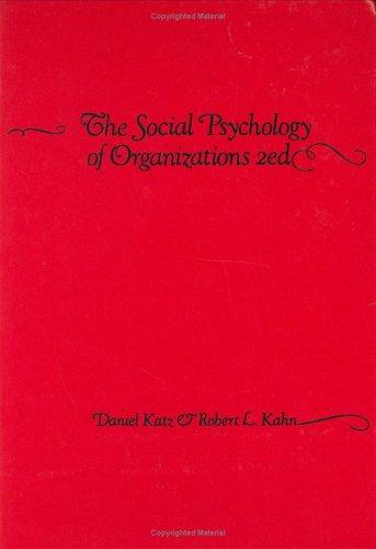 9780471023555: The Social Psychology of Organizations
