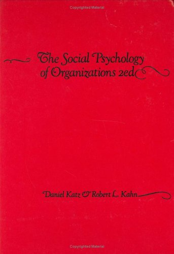 The Social Psychology of Organizations - Second / 2nd Edition