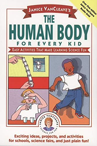 9780471024088: Janice Vancleave's the Human Body for Every Kid: Easy Activities That Make Learning Science Fun