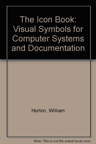 9780471024972: The Icon Book: Visual Symbols for Computer Systems and Documentation
