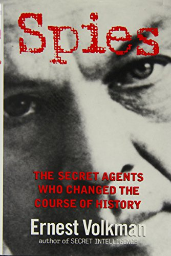 9780471025061: Spies: the Secret Agents Who Changed the Course of History, Uk Edition