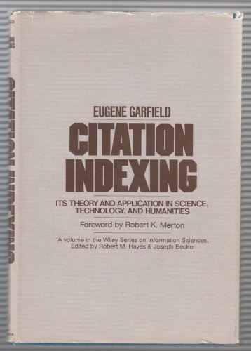 9780471025597: Citation Indexing: Its Theory and Application in Science, Technology and Humanities