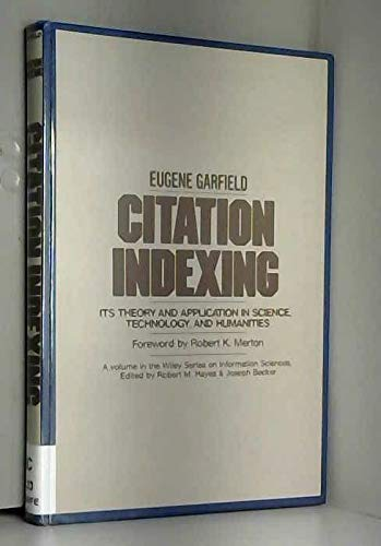 9780471025597: Citation Indexing Its Theory and Application in Science, Technology and Humanities (Information Science S.)