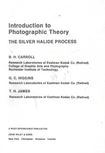 9780471025627: Introduction to Photographic Theory: Silver Halide Process