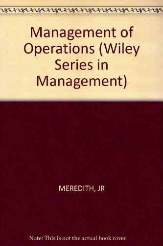 9780471025740: Management of Operations (Management & Administration)
