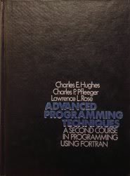 9780471026112: Advanced Programming Techniques: A Second Course in Programming Using Fortran