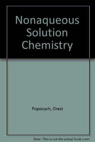 9780471026730: Nonaqueous Solution Chemistry