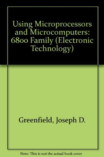 9780471027270: Using Microprocessors and Microcomputers: 6800 Family (Electronic Technology S.)