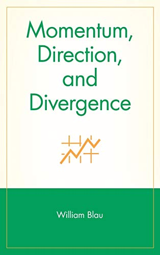 Momentum, Direction, and Divergence: Applying the Latest: Blau, William and
