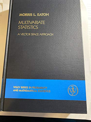 9780471027768: Multivariate Statistics: A Vector Space Approach (Probability & Mathematical Statistics)