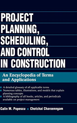 9780471028581: Project Planning, Scheduling, and Control in Construction: An Encyclopedia of Terms and Applications