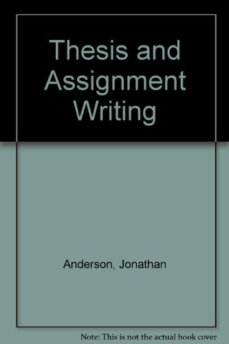 9780471029014: Thesis and Assignment Writing