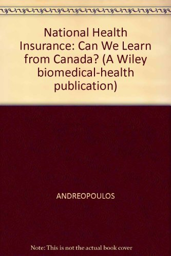 National Health Insurance (A Wiley Biomedical-health Publication)