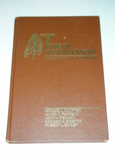 9780471029618: Timber Management: A Quantitative Approach