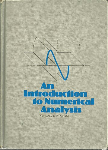 Introduction to Numerical Analysis: Atkinson, Kendall