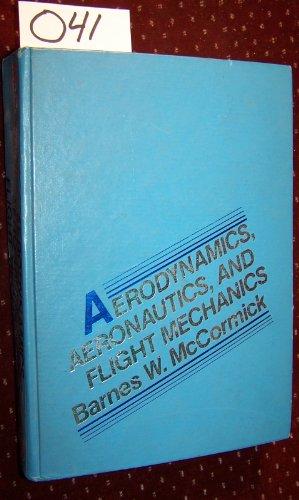 9780471030324: Aerodynamics, Aeronautics and Flight Mechanics