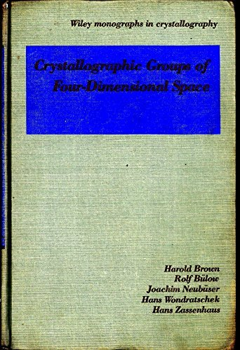 9780471030959: Crystallographic Groups of Four-Dimensional Space (Wiley Monographs in Crystallography)