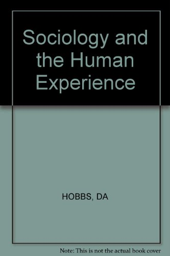 9780471031086: Sociology and the Human Experience