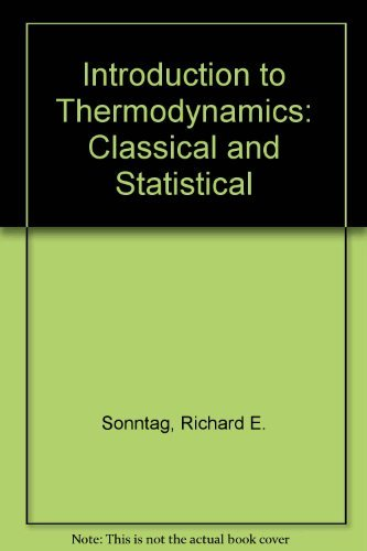 9780471031345: Introduction to Thermodynamics: Classical and Statistical