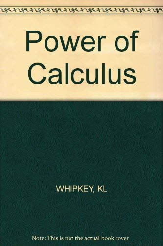 9780471031406: Power of Calculus