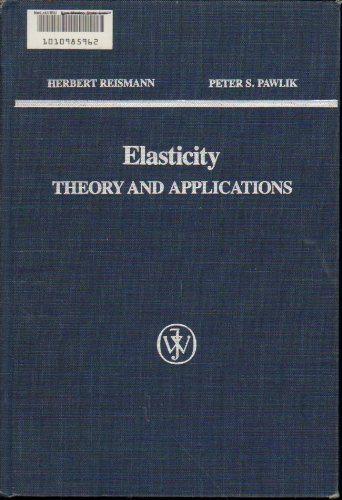 9780471031659: Elasticity: Theory and Applications