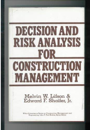 9780471031673: Decision and Risk Analysis for Construction Management (Construction Management and Engineering)