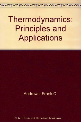 9780471031833: Thermodynamics: Principles and Applications