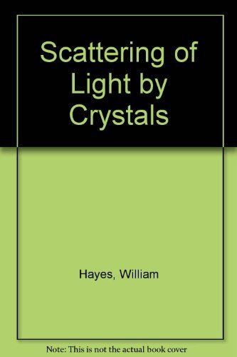 9780471031918: Scattering of Light by Crystals