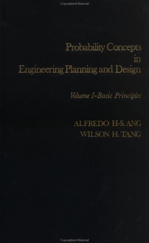 Probability Concepts in Engineering Planning and Design,: Ang, Alfredo H-S.;