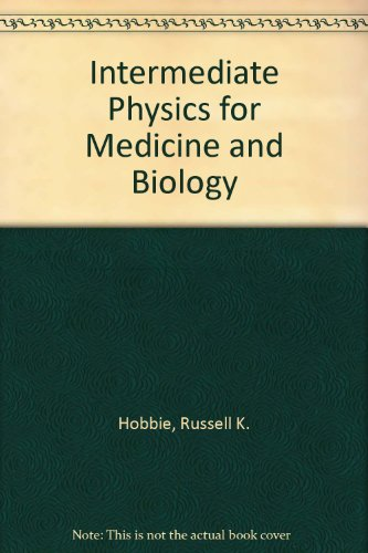 9780471032120: Intermediate Physics for Medicine and Biology