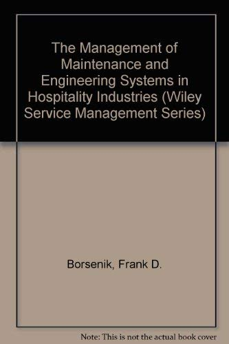 9780471032137: The Management of Maintenance and Engineering Systems in Hospitality Industries (Wiley Service Management Series)