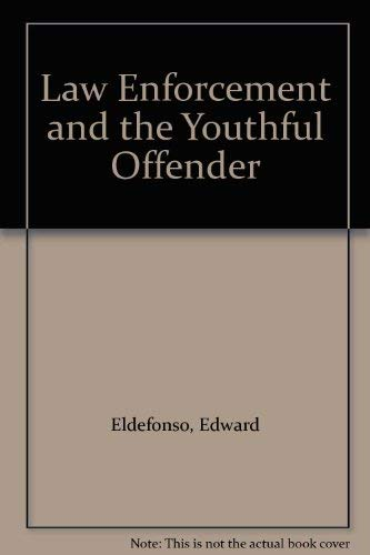9780471032342: Law Enforcement and the Youthful Offender
