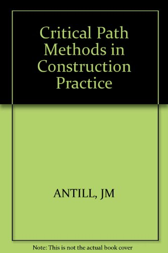 9780471032465: Critical Path Methods in Construction Practice