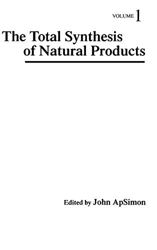9780471032519: The Total Synthesis of Natural Products. Volume 1