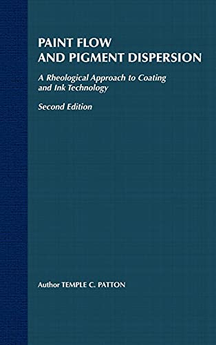9780471032724: Paint Flow and Pigment Dispersion: A Rheological Approach to Coating and Ink Technology
