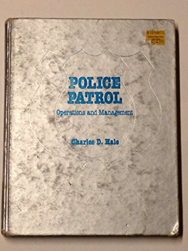 9780471032915: Police Patrol: Operations and Management