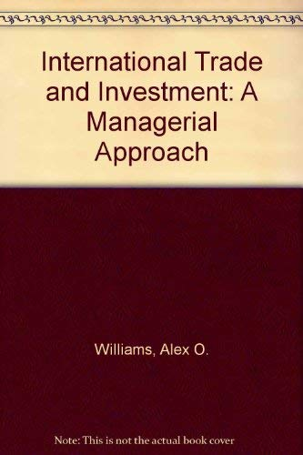 International Trade and Investment: A Managerial Approach
