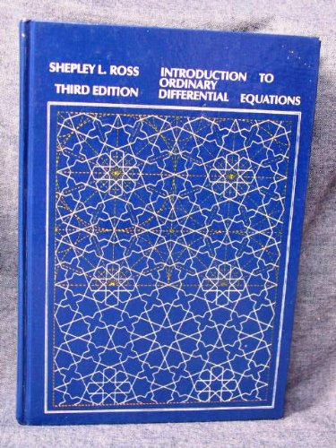 Introduction to Ordinary Differential Equations, 3rd edition: Ross, Shepley L.