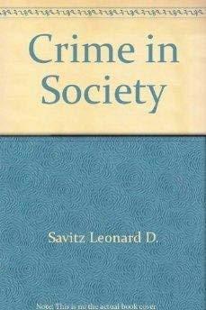 9780471033851: Crime in society