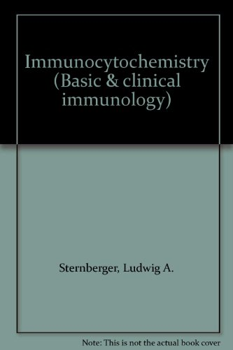 Immunocytochemistry, 2nd Edition: Sternberger, Ludwig A.